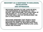 recovery as a response to exclusion devaluation and oppression