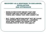 recovery as a response to exclusion devaluation and oppression2