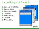 large range of controls