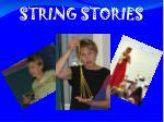 string stories