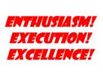 enthusiasm execution excellence