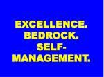 excellence bedrock self management