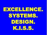 excellence systems design k i s s