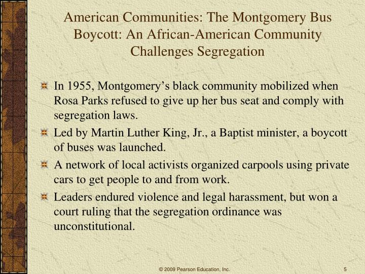 American Communities: The Montgomery Bus Boycott: An African-American Community Challenges Segregation
