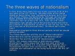 the three waves of nationalism