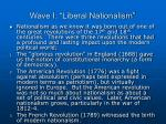 wave i liberal nationalism