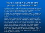 wave ii world war one and the principle of self determination