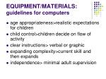 equipment materials guidelines for computers