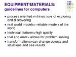 equipment materials guidelines for computers1