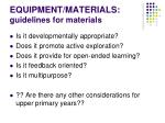 equipment materials guidelines for materials