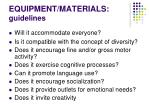 equipment materials guidelines1