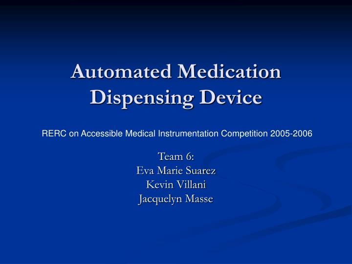 automated medication dispensing device n.