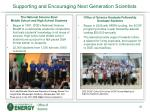 supporting and encouraging next generation scientists