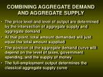 combining aggregate demand and aggregate supply