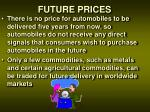 future prices