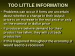 too little information1