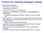 criteria for evaluating multiagent systems