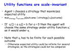 utility functions are scale invariant