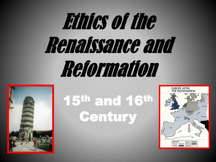 ethics of the renaissance and reformation n.