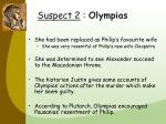 suspect 2 olympias