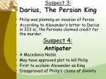 suspect 3 darius the persian king