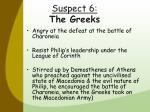 suspect 6 the greeks