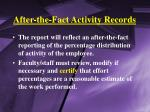 after the fact activity records