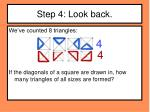 step 4 look back