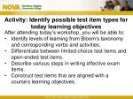 activity identify possible test item types for today learning objectives