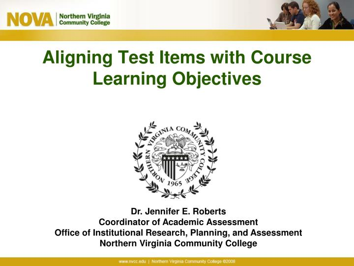 aligning test items with course learning objectives n.