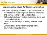 learning objectives for today s workshop