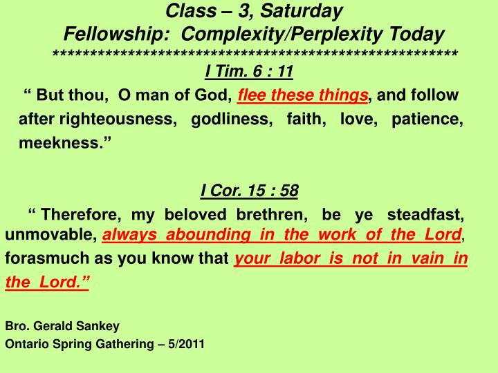 class 3 saturday fellowship complexity perplexity today n.