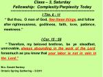 class 3 saturday fellowship complexity perplexity today