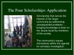 the four scholarships application