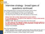 interview strategy broad types of questions continued