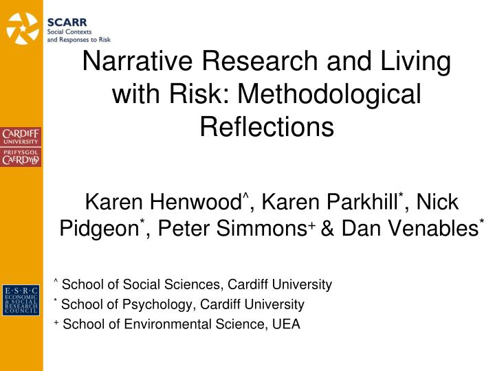 narrative research and living with risk methodological reflections n.