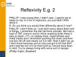 reflexivity e g 2
