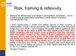 risk framing reflexivity