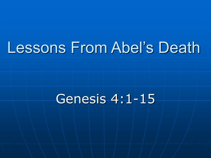lessons from abel s death n.