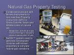 natural gas property testing