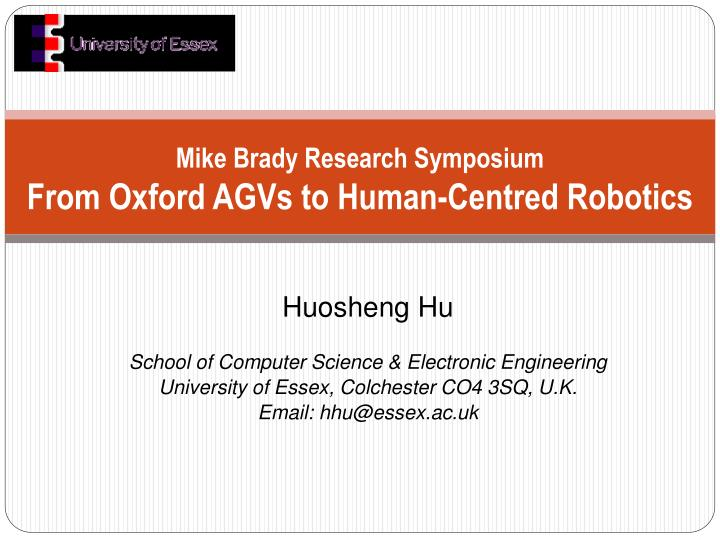mike brady research symposium from oxford agvs to human centred robotics n.
