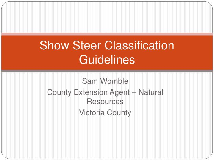 show steer classification guidelines n.