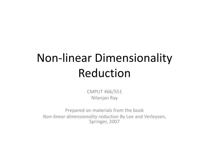 non linear dimensionality reduction n.
