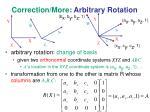 correction more arbitrary rotation