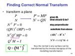 finding correct normal transform