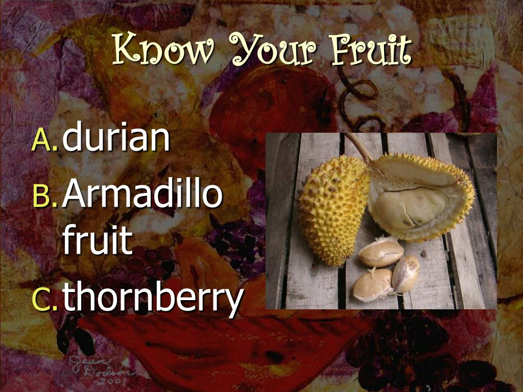 Know Your Fruit