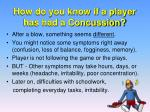 how do you know if a player has had a concussion