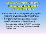 safe concussion outcome recovery and education score program