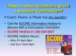 what if i have questions about a possible concussion