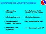 experiences rice university constraints
